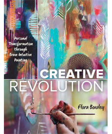 Creative Revolution by Flora Bowley (Quarry Books, 2016)