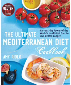 The Ultimate Mediterranean Diet Cookbook by Amy Riolo (Fair Winds, 2015)
