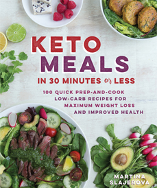 Keto Meals in 30 Minutes or Less (Fair Winds Press, 2017)
