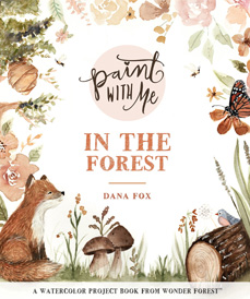 Paint with Me in the Forest (Page Street, 2018)