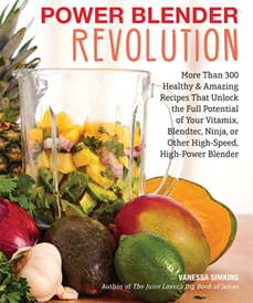Power Blender Revolution (Harvard Common Press, 2018)