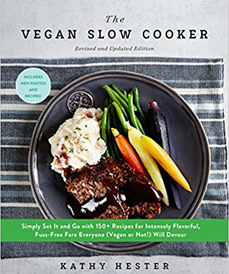 Vegan Slow Cooker by Kathy Hester (Fair Winds, 2018)