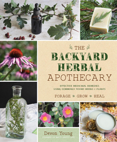 Backyard Herbal Apothecary by Devon Young (Page Street, 2019)