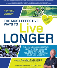 The Most Effective Ways to Live Longer by Jonny Bowden (Fair Winds, 2019)