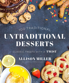 100 Traditional Untraditional Desserts (Page Street)